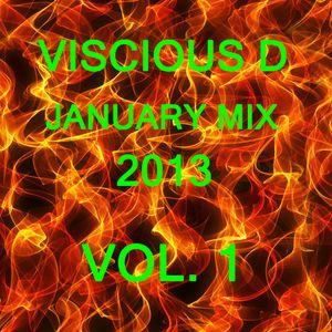 Viscious D - January Mix 2013  Vol. 1