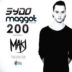 Maggot Show #200 (02.04.2014) Guest MAKJ