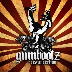 Gumboots - The Rezerrection