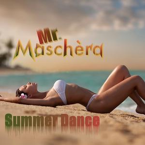 Mr. Maschèra - Summer Dance Curabeatz