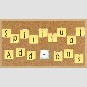 Spiritual Add-ons
