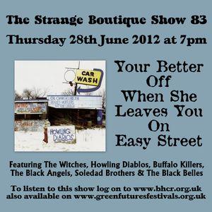 The Strange Boutique Show 83