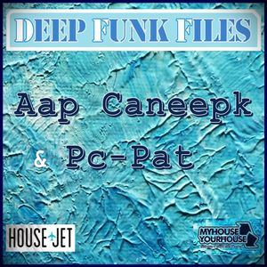 Deep Funk Files #48 with Aap Caneepk & Pc-Pat