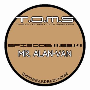 The Outcast Mix Series ft Mr. Alan-Van