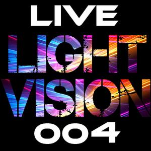 Light Vision Live 004