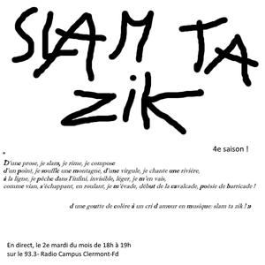 slam ta zik 56e du 13.06.17 poetique d un slam d aujour dhui