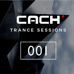 Trance Sessions 001 - Dj CACH