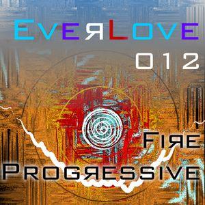 The Everlove Mix 012 – Fire Progressive