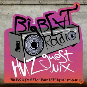 HUZ - BIG BEAT RADIO GUEST MIX @ BREAKS IN YOUR FACE PODCASTS by DEE 17Jan'14