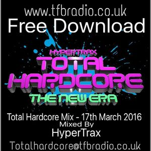 HyperTrax - Total Hardcore Mix March 2016