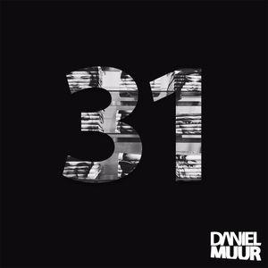 DANIEL MUUR - PODCAST VOL 31
