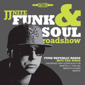 JJ Nite Funk & Soul Roadshow #1