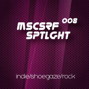 008 musicserf spotlight indie/shoegaze/rock
