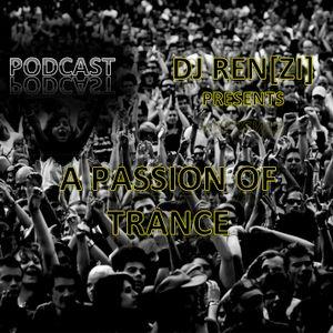 Dj Ren[Zi] - A Passion Of Trance Podcast 010