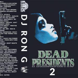 Ron G - Dead Presidents 2