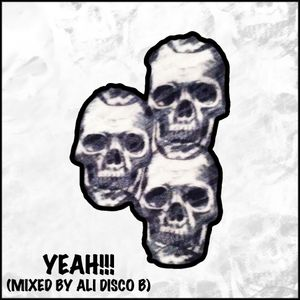 Yeah!!! (Mixed By Ali Disco B)