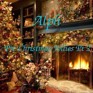 Pre-Christmas Jollies: Pt2