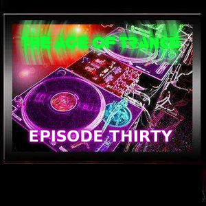 The Age Of Trance Episode 30