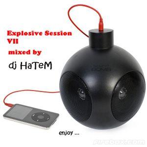 dj HaTeM (Explosive session VII)