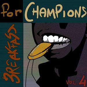 Breakfast for Champions Vol. 4 by Dafrek