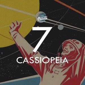 CASSIOPEIA #7