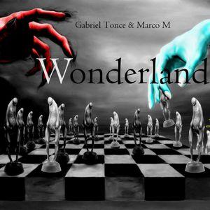 Wonderland #3 [ Gabriel Tonce & Marco M ]