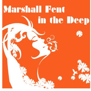 Marshall Fent in the Deep