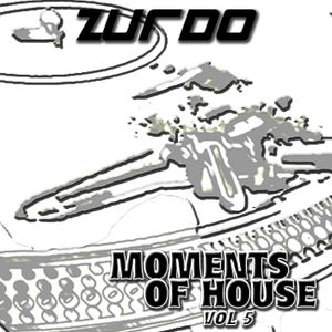 Zurdo - Moments Of House Vol 5