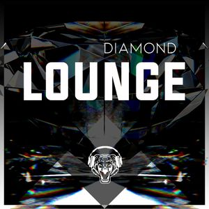 Diamond Lounge Chill Mix 21+