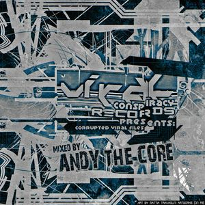 VCMIX01 - Viral Files Corrupted Vol.1 - Mixed by Andy The Core