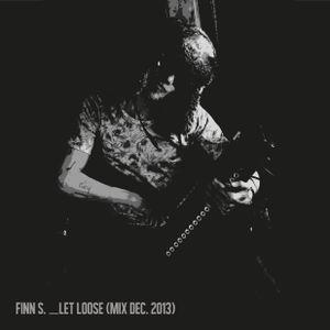Let Loose mix (Dec. 2013)