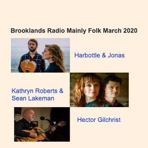 Brooklands Radio Mainly Folk March 2020