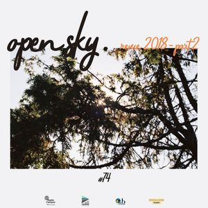 Open Sky #74 | Revue 2018 part2 by Switch Groov Exp.