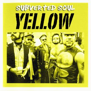 Subverted Soul - yellow
