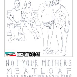 #MIXTAPE041 - Not Your Mother's Meatloaf Mix