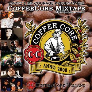 Drokz &  Mr Courage  – The CoffeeCore Mixtape - Hip-Hop Meets Hardcore