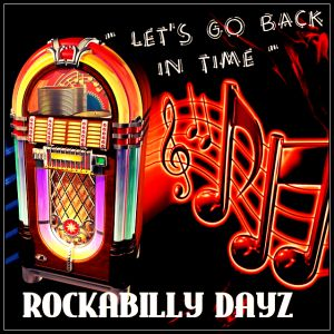 Rockabilly Dayz - Ep 104 - 01-18-16