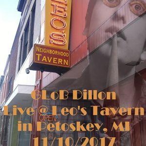 GLoB Dillon - GLoB Dillon Live @ Leo's Tavern 11/10/2017