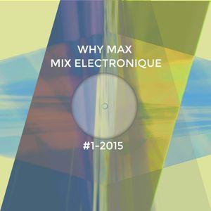 Mix #1-2015 (Electronique)