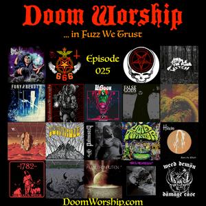 Doom Worship E025 - ...in Fuzz We Trust