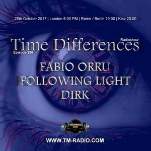 Dirk - Time Differences 286 29th October 2017 on TM Radio