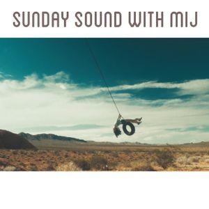 Sunday Sound with MIJ 07.06.2015