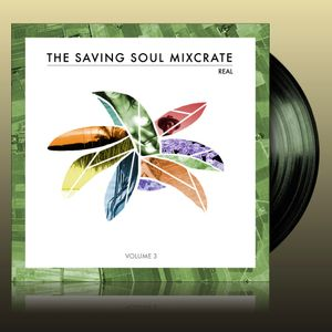 Real - The Saving Soul Mixcrate Vol. 3