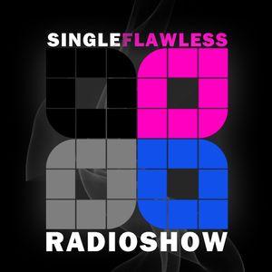 SINGLE FLAWLESS Radioshow 01  - 17.01.2013