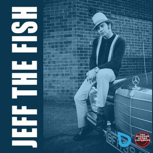 """JEFF THE FISH - """"JUMP AND SWITCH"""" RADIO SHOW - EPISODE 22"""