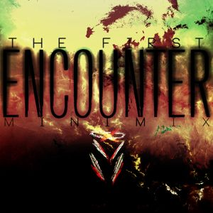 The First Encounter (Minimix)
