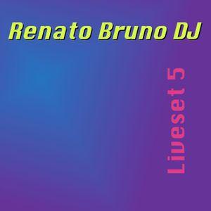 Renato Bruno - Liveset 5 20141129
