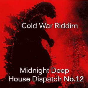 Midnight Deep House Dispatch No.12