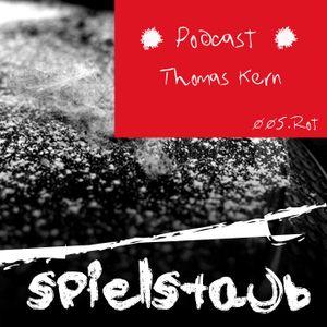 Spielstaub Podcast 005.ROT // Thomas Kern