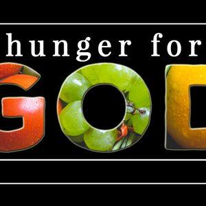 Hunger for God - Why Pray?